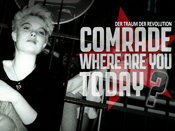 Verlosung: 1 x 2 G�stelistenpl�tze Premiere �Comrade, where are you today?� am 11. 08. - 19:45 @Babylon - Rosa-Luxemburg-Str. 30